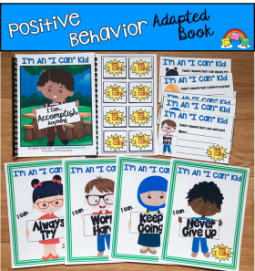"""I'm An I Can Kid"" Positive Behavior Adapted Book And Visuals"